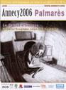 Grande Prémio: Le Cristal d'Annecy'2006